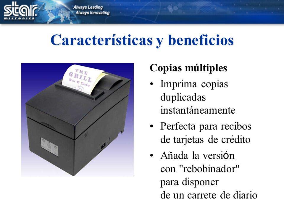 Características y beneficios Copias múltiples Imprima copias duplicadas instantáneamente Perfecta para recibos de tarjetas de crédito Añada la versi ó