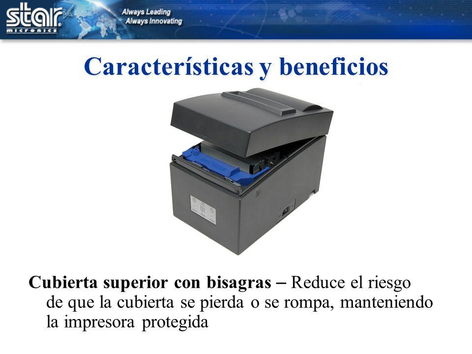 Características y beneficios Cubierta superior con bisagras – Reduce el riesgo de que la cubierta se pierda o se rompa, manteniendo la impresora prote