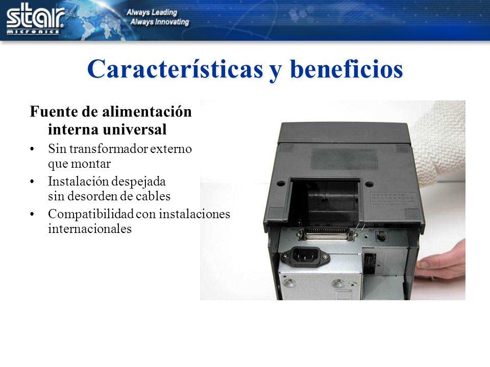 Características y beneficios Fuente de alimentación interna universal Sin transformador externo que montar Instalación despejada sin desorden de cable