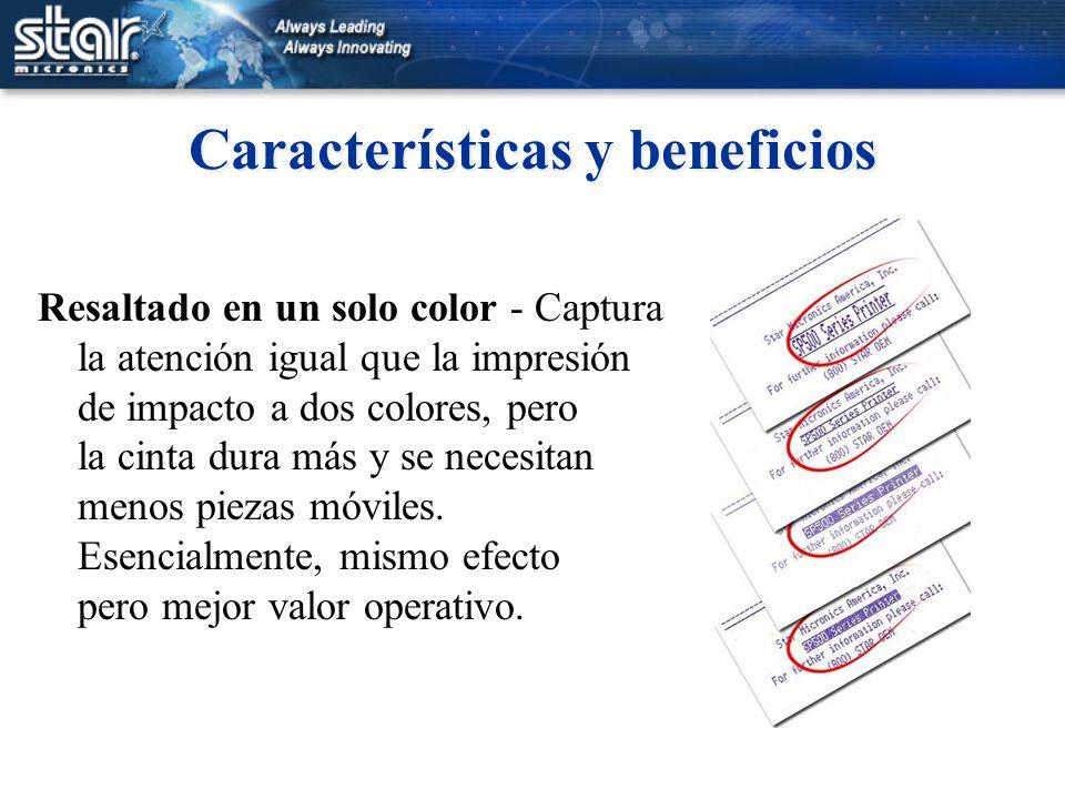 Características y beneficios Resaltado en un solo color - Captura la atención igual que la impresión de impacto a dos colores, pero la cinta dura más