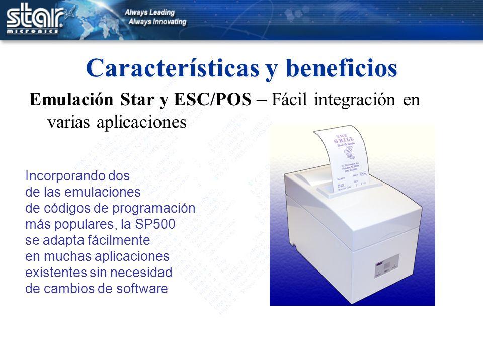 Características y beneficios Emulación Star y ESC/POS – Fácil integración en varias aplicaciones Incorporando dos de las emulaciones de códigos de pro