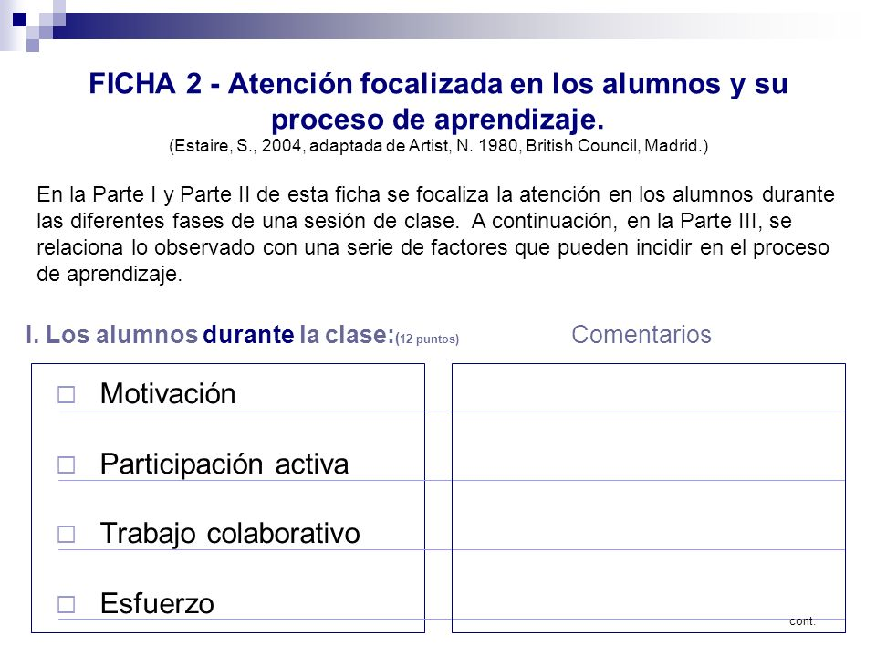 FICHA 2 - Atención focalizada en los alumnos y su proceso de aprendizaje. (Estaire, S., 2004, adaptada de Artist, N. 1980, British Council, Madrid.) M