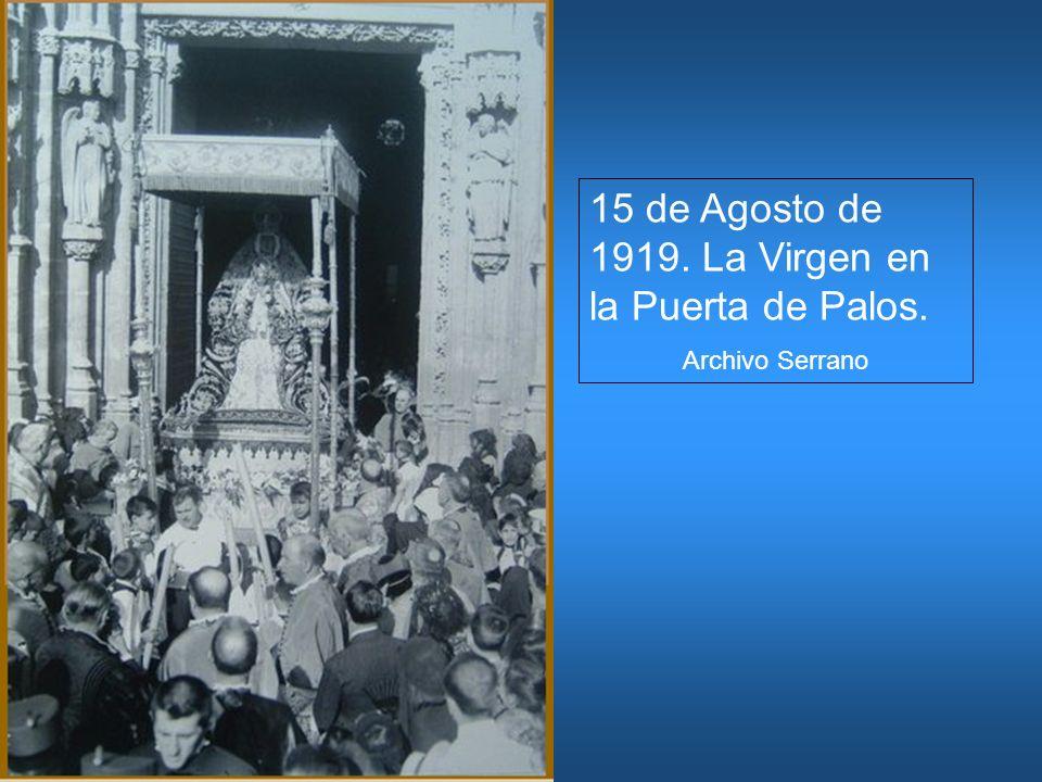 15 de Agosto de 1919. La Virgen en la Puerta de Palos. Archivo Serrano