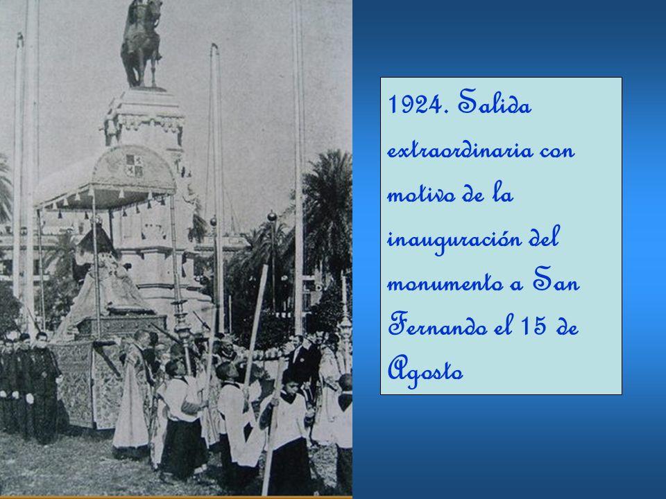 1924. Salida extraordinaria con motivo de la inauguración del monumento a San Fernando el 15 de Agosto