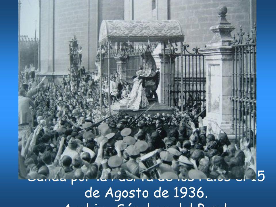 Salida por la Puerta de los Palos el 15 de Agosto de 1936. Archivo Sánchez del Pando