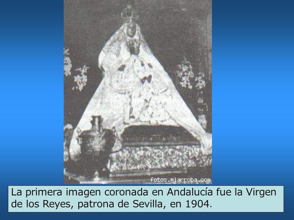 La primera imagen coronada en Andalucía fue la Virgen de los Reyes, patrona de Sevilla, en 1904.