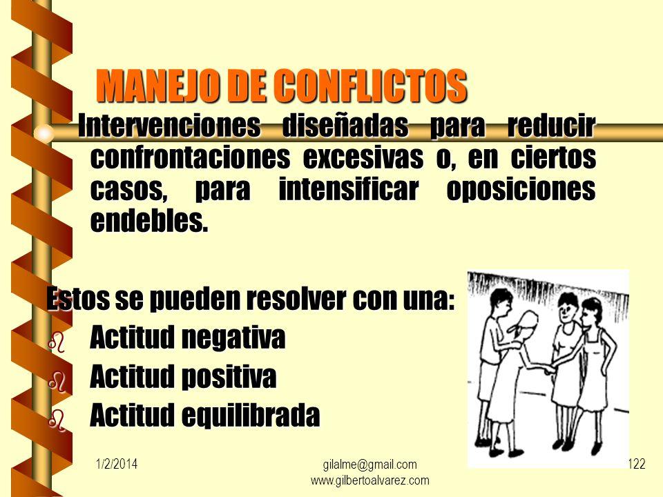 1/2/2014gilalme@gmail.com www.gilbertoalvarez.com 121 b CONFLICTO COGNOSCITIVO Resultado de ideas o pensamientos percibidos como incompatibles. Result