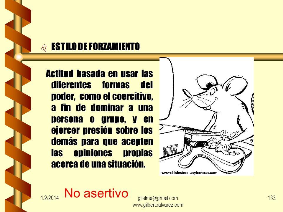1/2/2014gilalme@gmail.com www.gilbertoalvarez.com 132 b ESTILO CONCILIADOR: Actitud que busca la reducción o eliminación de diferencias reales o perci