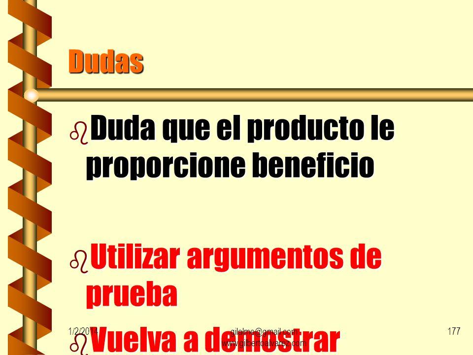 Objeciones verdaderas o lógicas b Dudas b Malentendidos b desventajas 1/2/2014176gilalme@gmail.com www.gilbertoalvarez.com