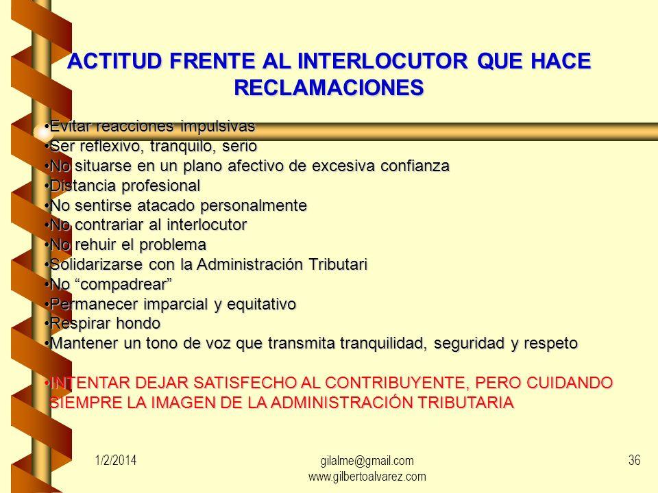 ACTITUD FRENTE AL INTERLOCUTOR QUE HACE OBJECIONES ESCUCHE A SU INTERLOCUTOR CON INTERÉSESCUCHE A SU INTERLOCUTOR CON INTERÉS Déjele hablar, no le int