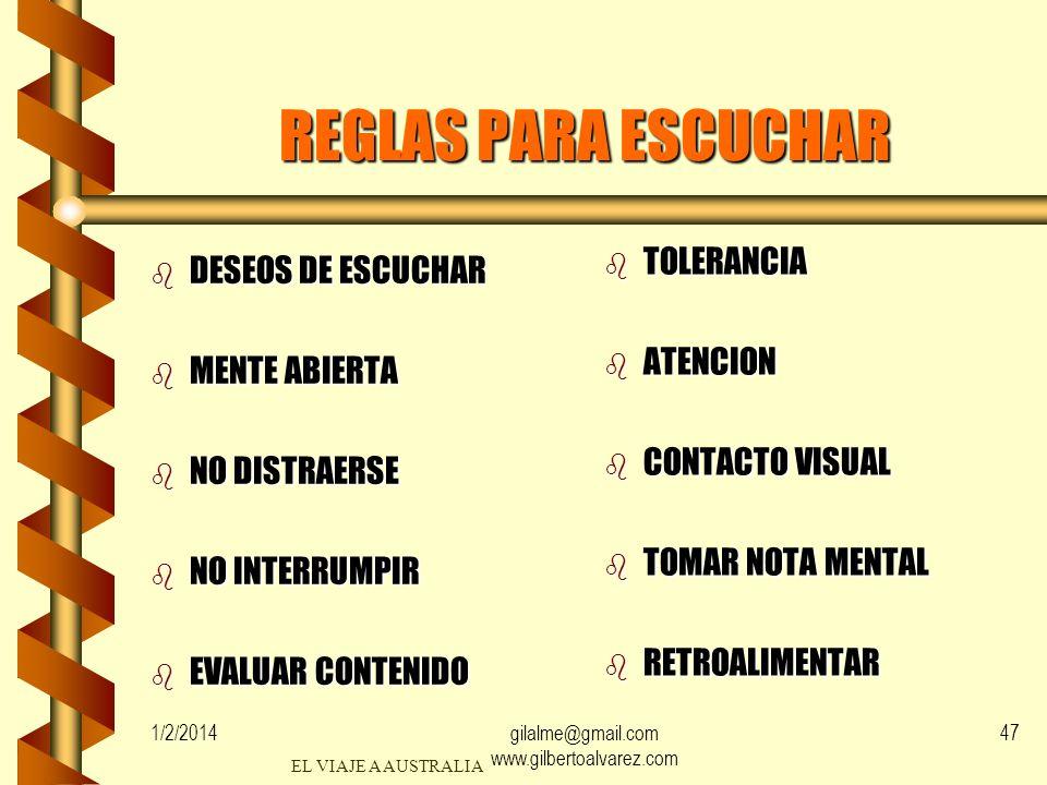 1/2/2014gilalme@gmail.com www.gilbertoalvarez.com 46 HABILIDADES DE COMUNICACION ENTENDER NO SOLO OIR SENTIMIENTO INTERPPRETACION REACCIONAR RESPONDER
