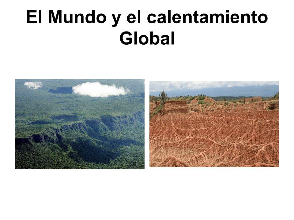 El Mundo y el calentamiento Global