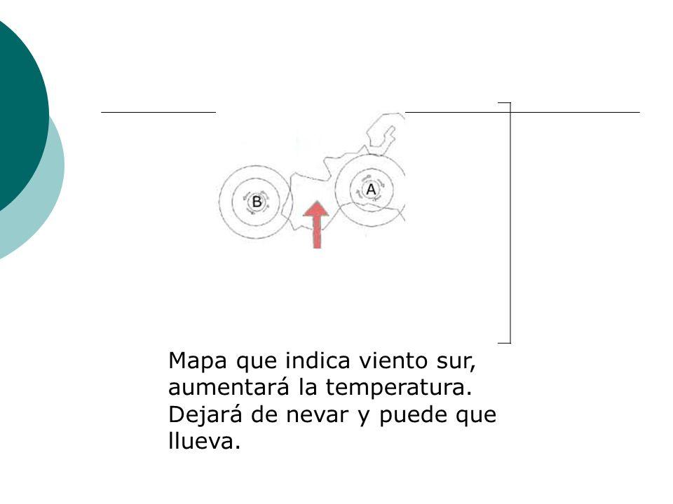 Mapa que indica viento sur, aumentará la temperatura. Dejará de nevar y puede que llueva.