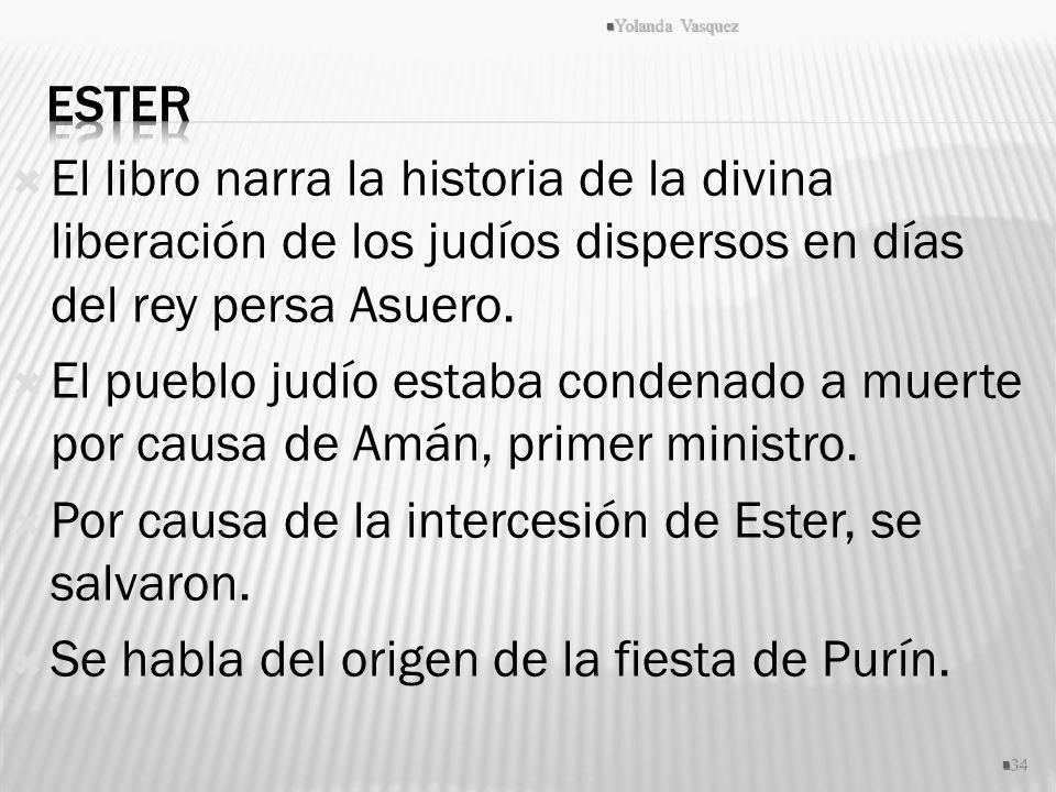 El libro narra la historia de la divina liberación de los judíos dispersos en días del rey persa Asuero. El pueblo judío estaba condenado a muerte por