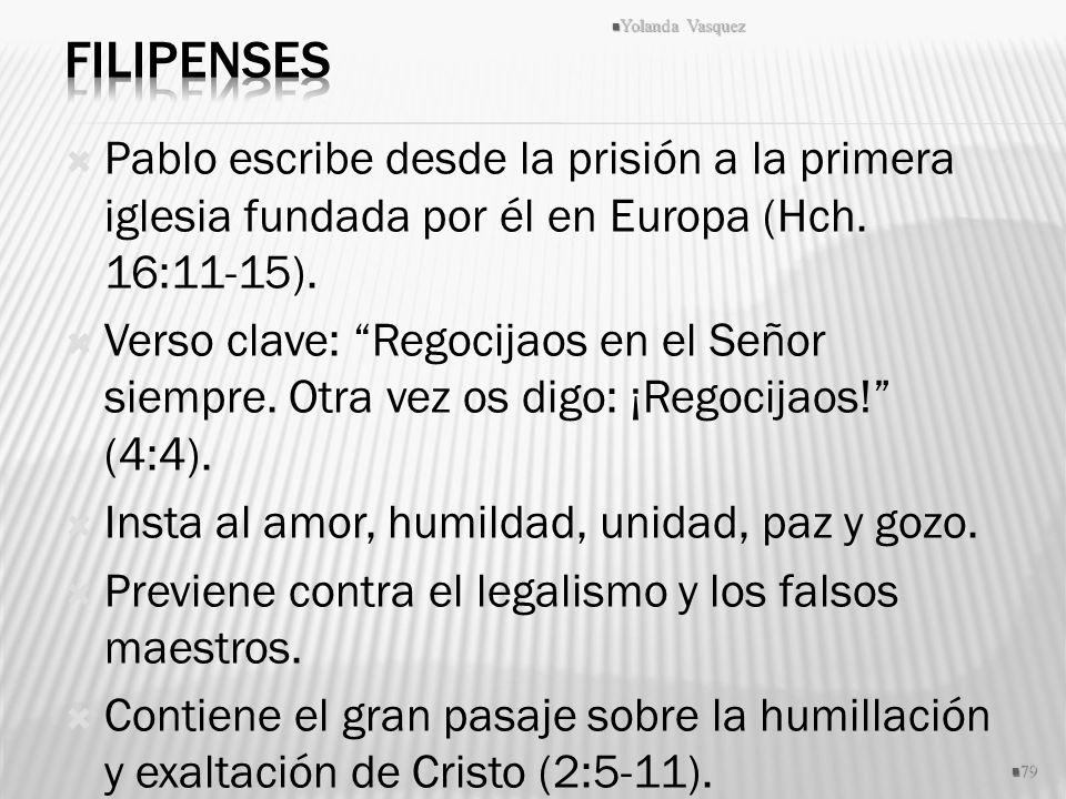 Pablo escribe desde la prisión a la primera iglesia fundada por él en Europa (Hch. 16:11-15). Verso clave: Regocijaos en el Señor siempre. Otra vez os