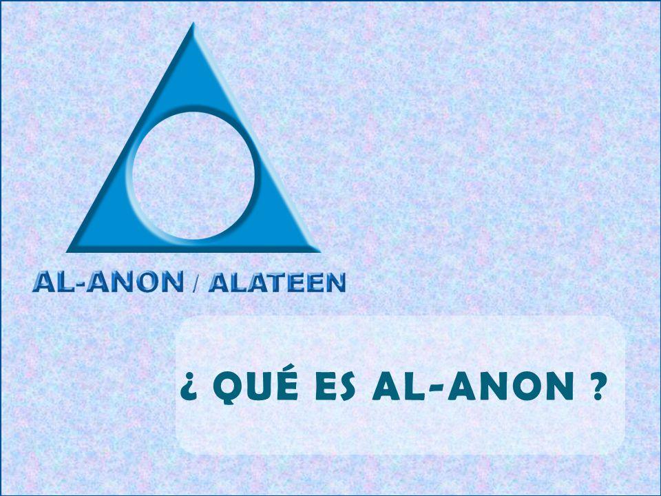 ¿ QUÉ ES AL-ANON ?