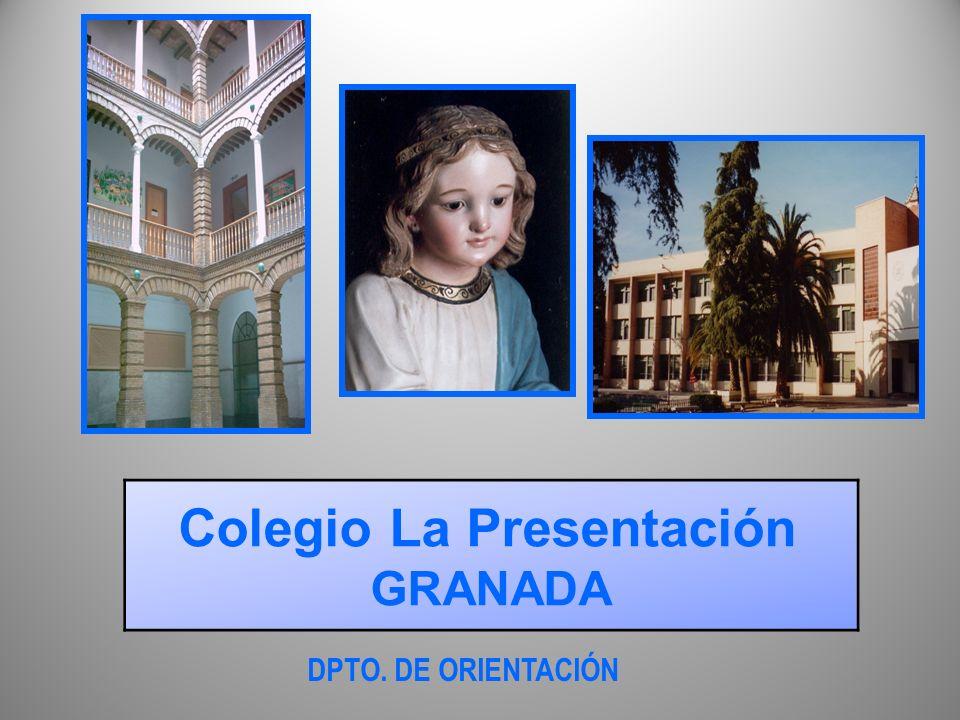 DPTO. DE ORIENTACIÓN Colegio La Presentación GRANADA