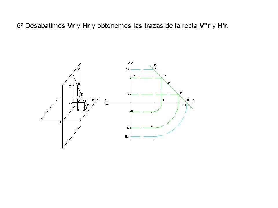 6º Desabatimos Vr y Hr y obtenemos las trazas de la recta V''r y H'r.