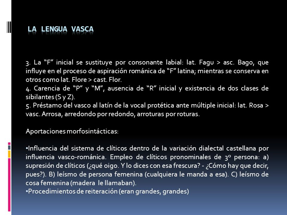 3.La F inicial se sustituye por consonante labial: lat.