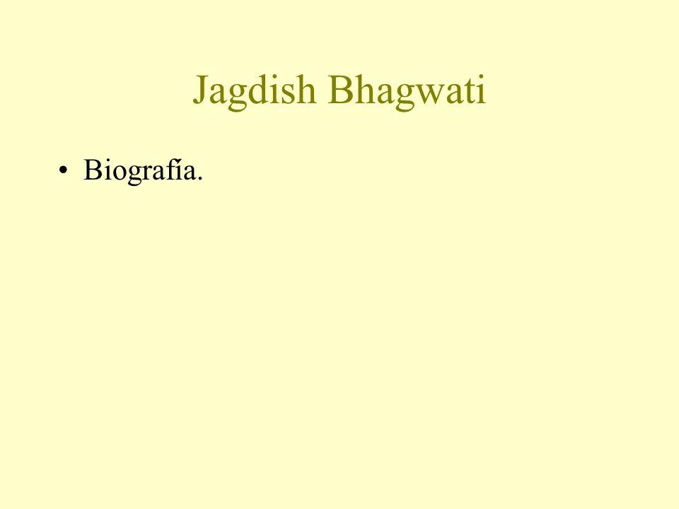 Jagdish Bhagwati Biografía.