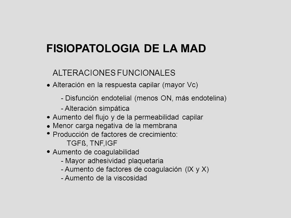 ALTERACIONES FUNCIONALES Alteración en la respuesta capilar (mayor Vc) - Disfunción endotelial (menos ON, más endotelina) - Alteración simpática Aumen