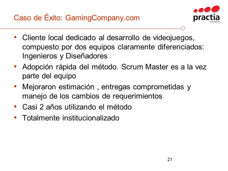 Caso de Éxito: GamingCompany.com Cliente local dedicado al desarrollo de videojuegos, compuesto por dos equipos claramente diferenciados: Ingenieros y