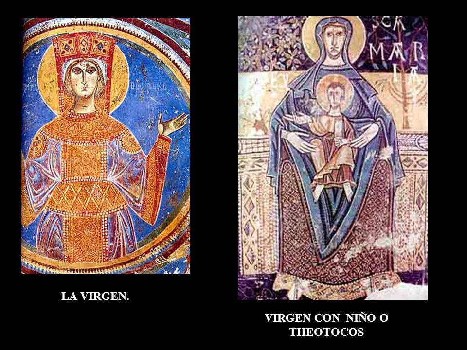 LA VIRGEN. VIRGEN CON NIÑO O THEOTOCOS