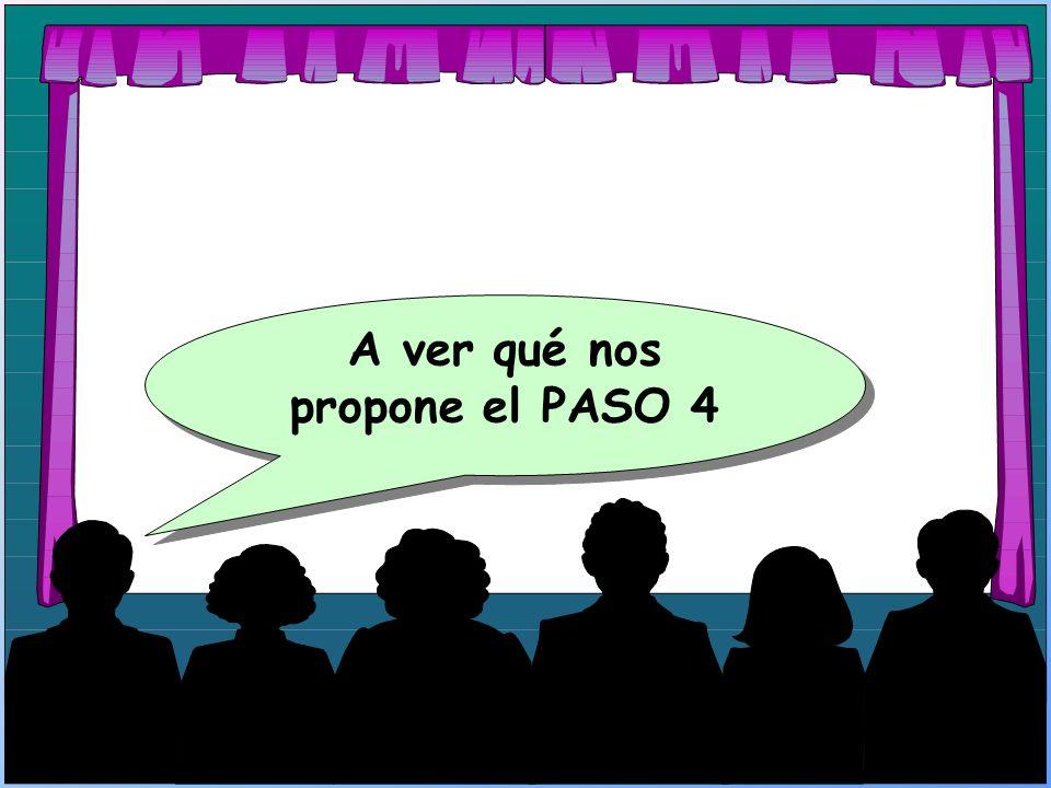 A ver qué nos propone el PASO 4
