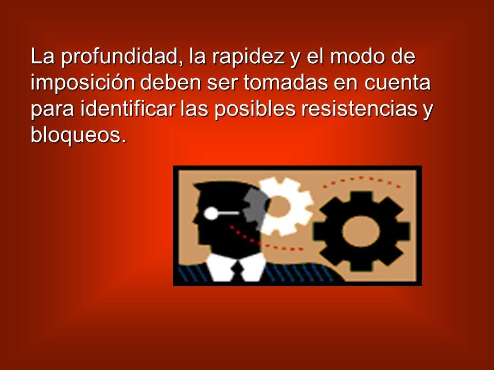 La identificación y el seguimiento de las resistencias y de los bloqueos. Se orienta a identificar por anticipado las resistencias y los bloqueos que