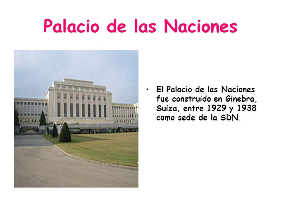 Palacio de las Naciones El Palacio de las Naciones fue construido en Ginebra, Suiza, entre 1929 y 1938 como sede de la SDN.