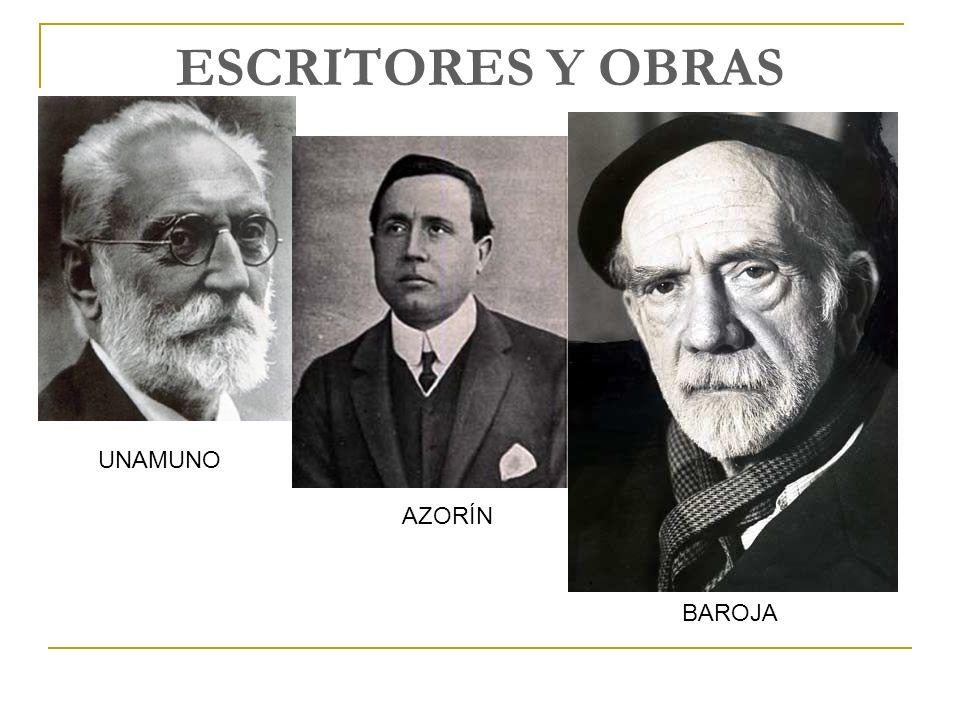 ESCRITORES Y OBRAS UNAMUNO AZORÍN BAROJA