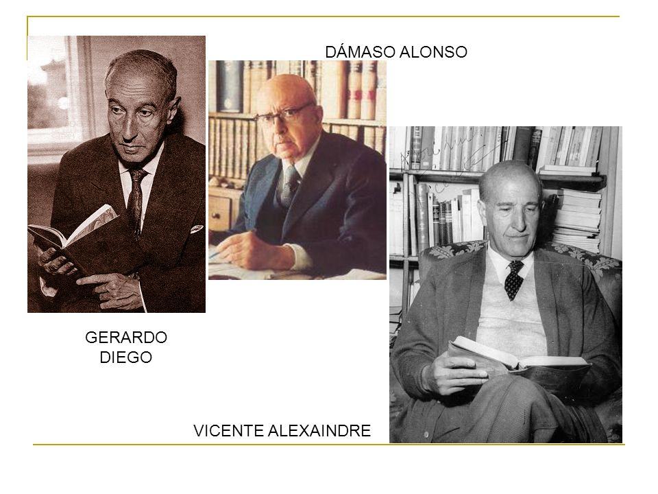 GERARDO DIEGO DÁMASO ALONSO VICENTE ALEXAINDRE