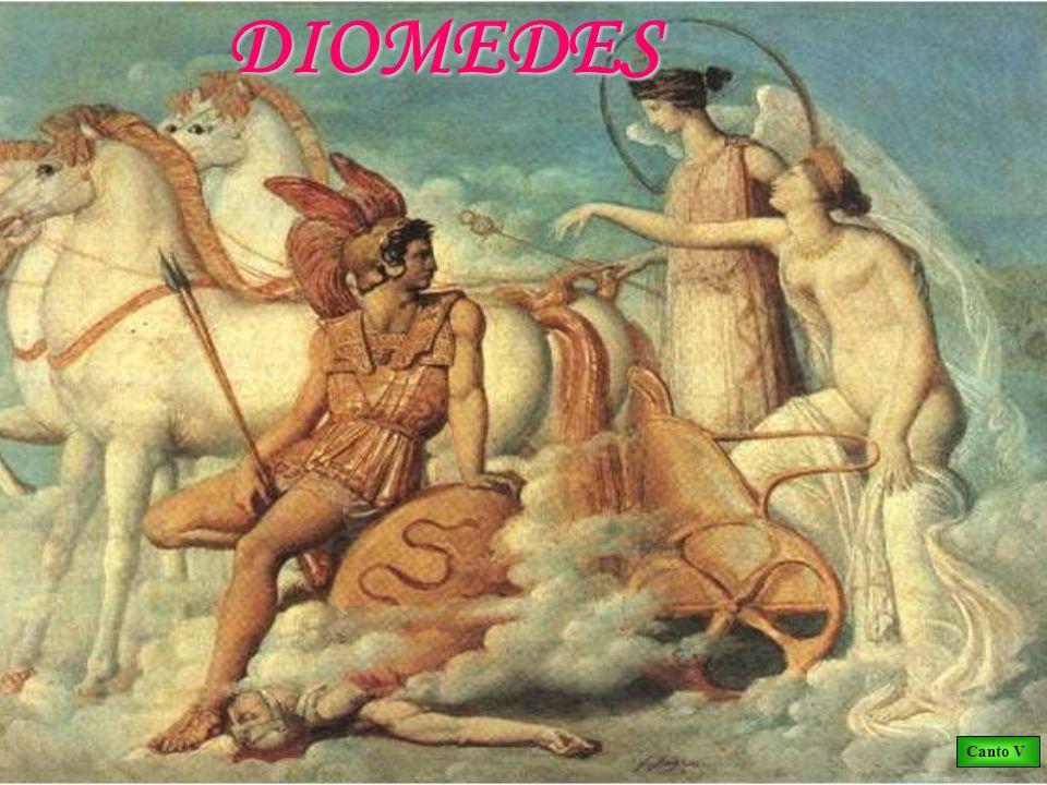 DIOMEDES Canto V