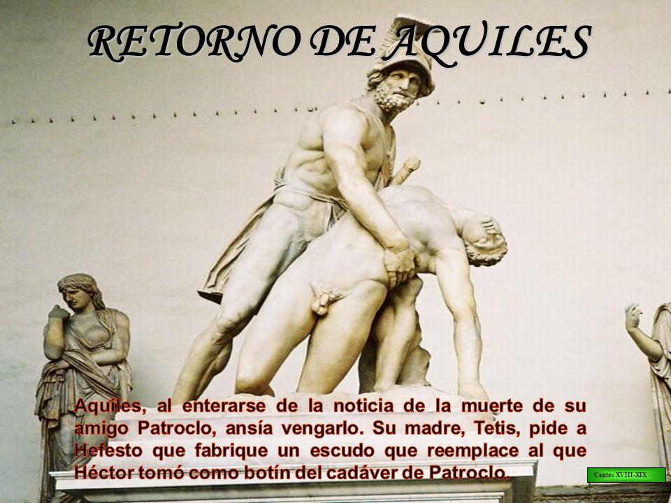 RETORNO DE AQUILES Cantos XVIII-XIX