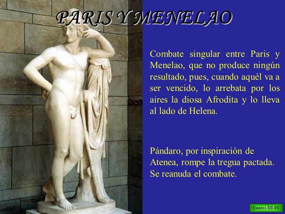 Combate singular entre Paris y Menelao, que no produce ningún resultado, pues, cuando aquél va a ser vencido, lo arrebata por los aires la diosa Afrod