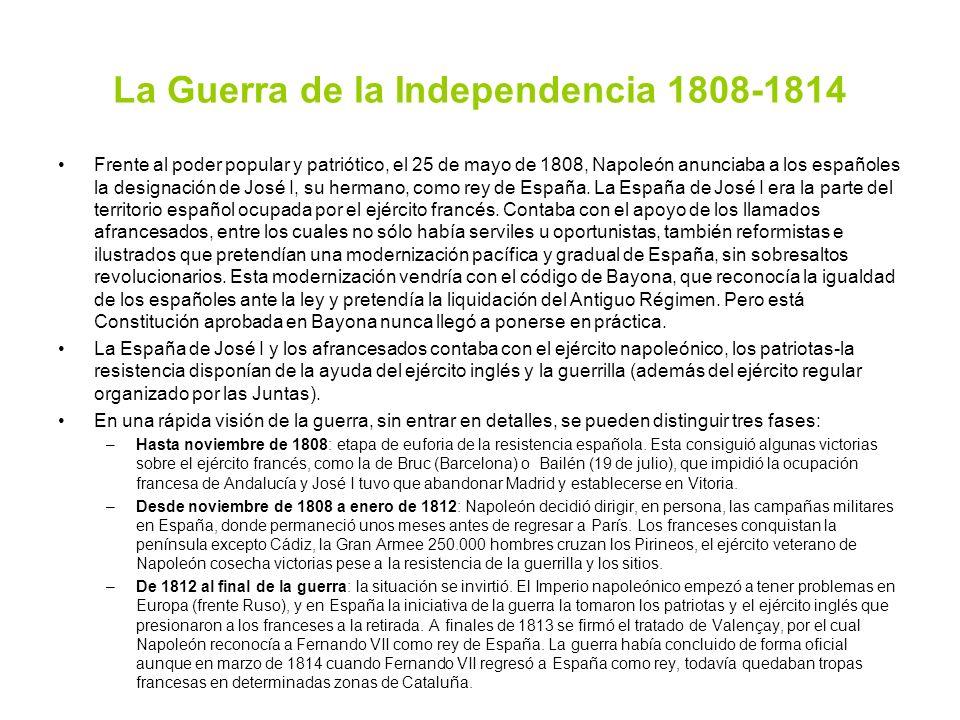 La Guerra de la Independencia 1808-1814 Frente al poder popular y patriótico, el 25 de mayo de 1808, Napoleón anunciaba a los españoles la designación
