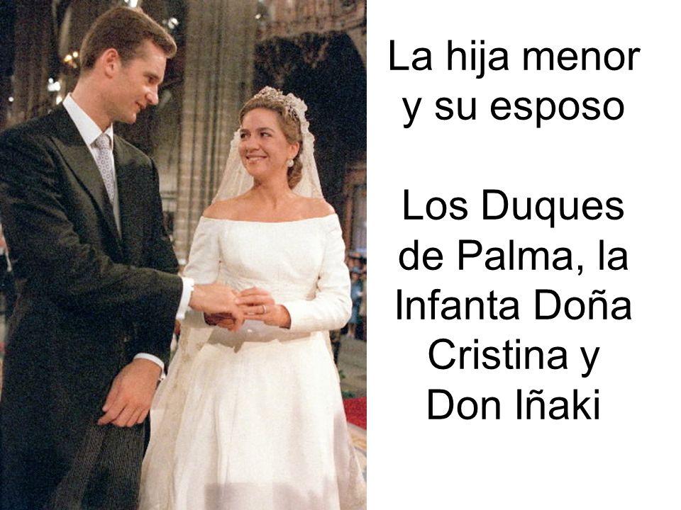 La hija menor y su esposo Los Duques de Palma, la Infanta Doña Cristina y Don Iñaki