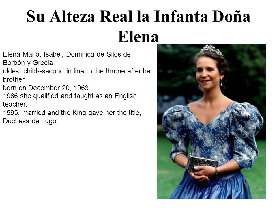 Su Alteza Real la Infanta Doña Cristina Cristina, Federica de Borbón y Grecia.
