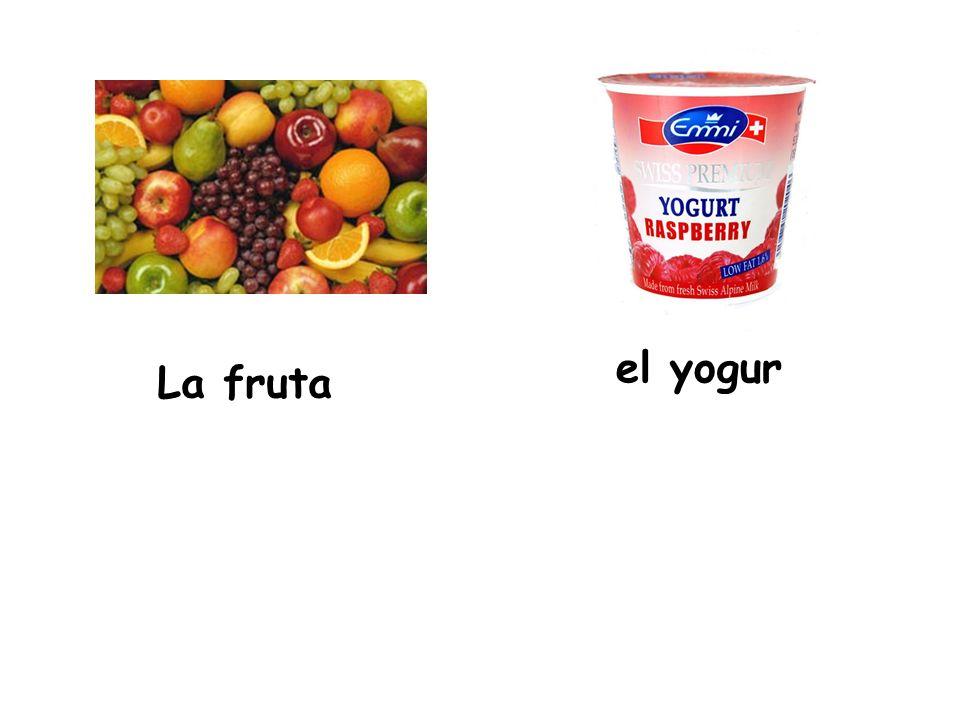 La fruta el yogur