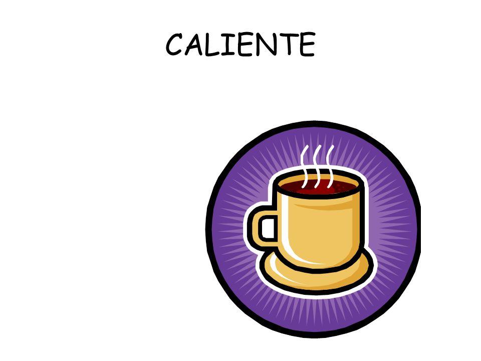 CALIENTE