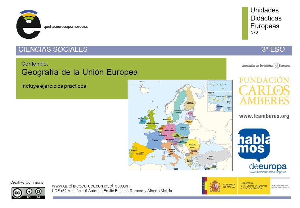 Unidades Didácticas Europeas Nº 2 www.quehaceeuropapornosotros.com UDE nº2 Versión 1.0 Autores: Emilio Fuentes Romero y Alberto Mélida Unidades Didáct