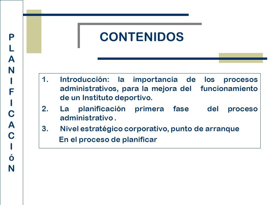 1.Introducción: la importancia de los procesos administrativos, para la mejora del funcionamiento de un Instituto deportivo.