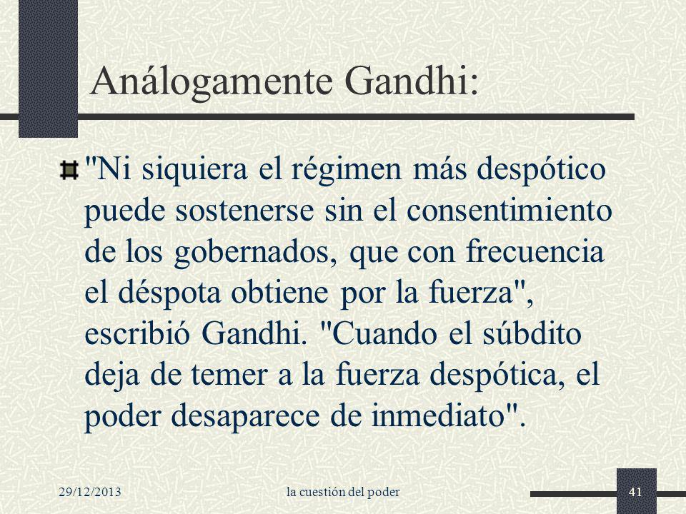 Análogamente Gandhi: