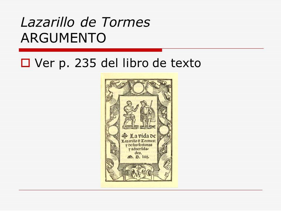 Lazarillo de Tormes ARGUMENTO Ver p. 235 del libro de texto