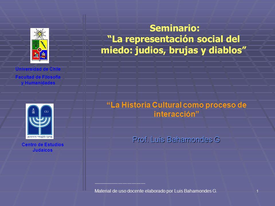 2 Pluralismo metodológico La historia cultural aborda el estudio de las representaciones y los imaginarios junto con el de las prácticas sociales que los producen; también se ocupa por los modos de circulación de los objetos culturales (Chartier, R.) Requiere: Historia Cultural: