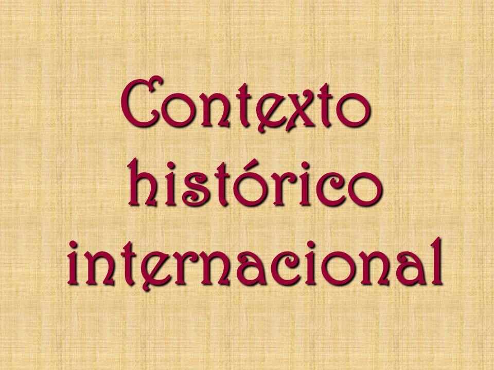 Contexto histórico internacional