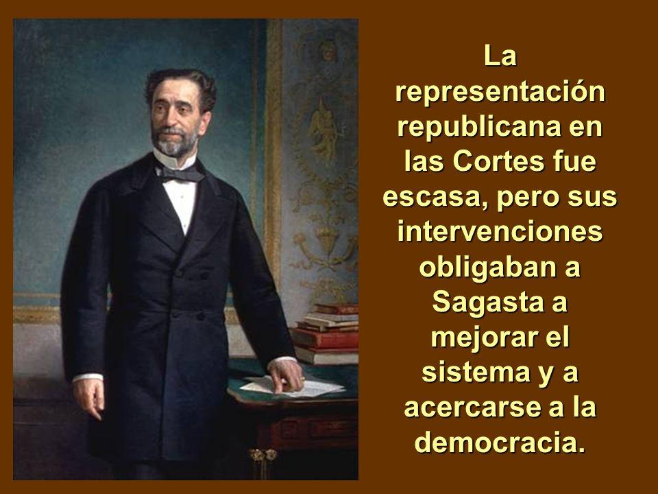 La representación republicana en las Cortes fue escasa, pero sus intervenciones obligaban a Sagasta a mejorar el sistema y a acercarse a la democracia