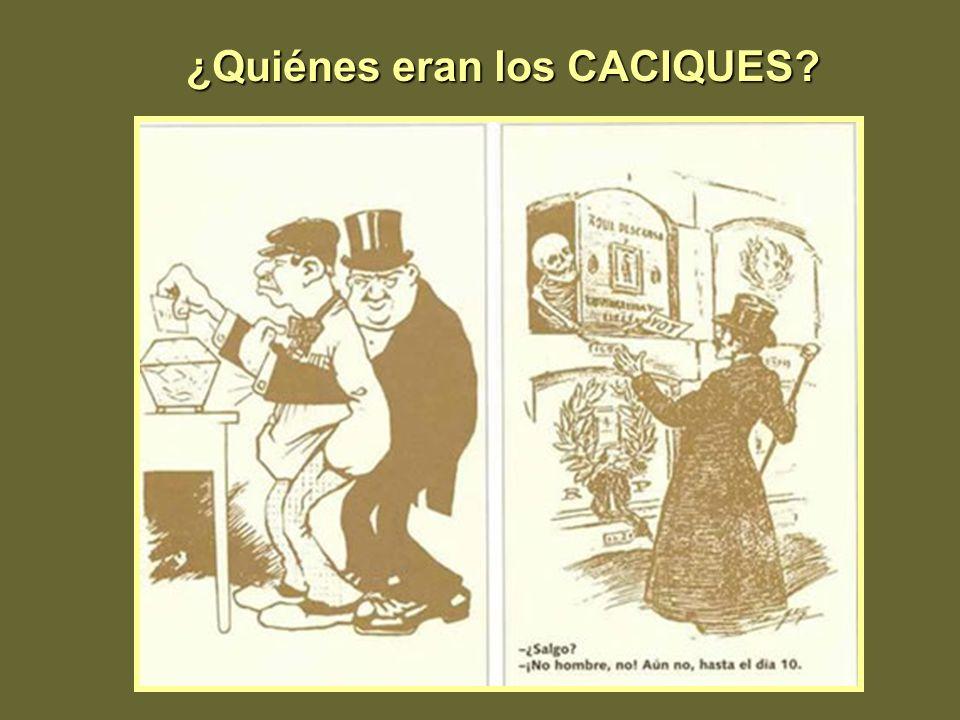 ¿Quiénes eran los CACIQUES?