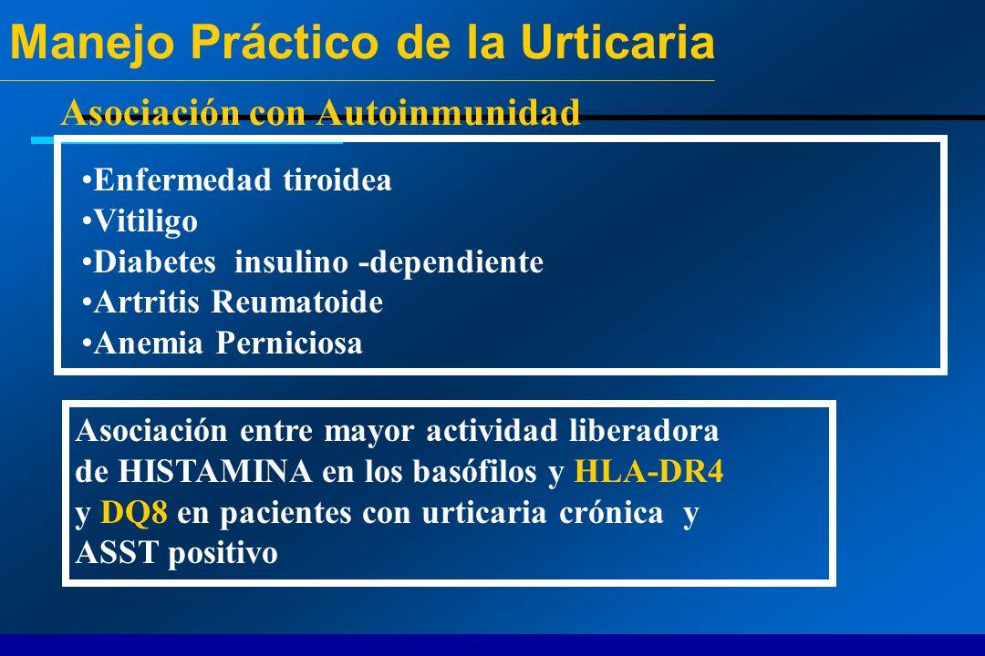 Asociación con Autoinmunidad Enfermedad tiroidea Vitiligo Diabetes insulino -dependiente Artritis Reumatoide Anemia Perniciosa Asociación entre mayor