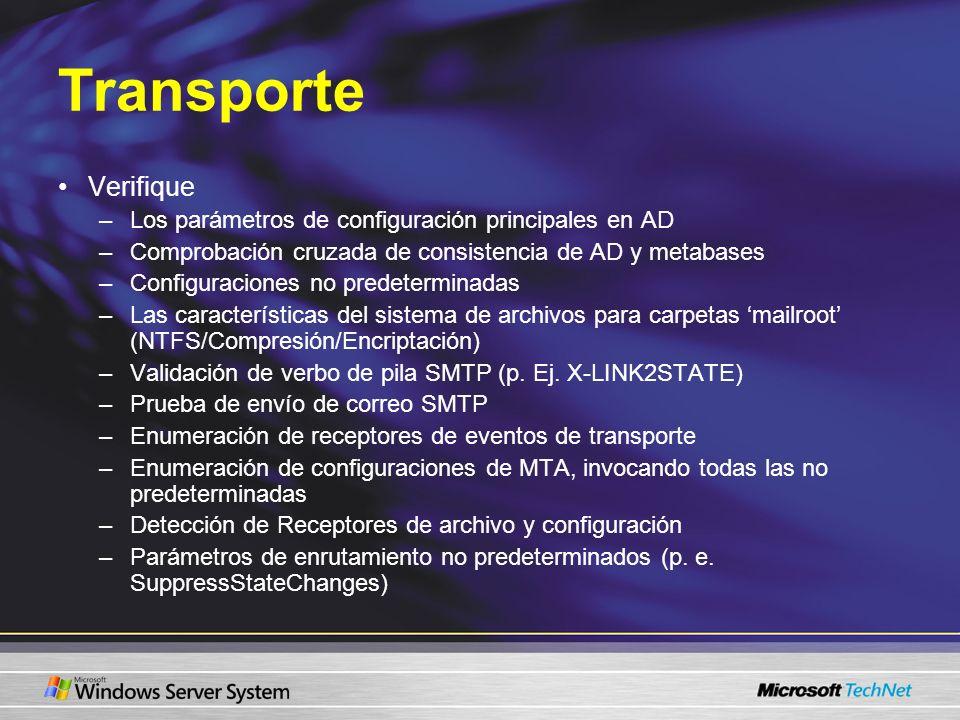 Transporte Verifique –Los parámetros de configuración principales en AD –Comprobación cruzada de consistencia de AD y metabases –Configuraciones no pr